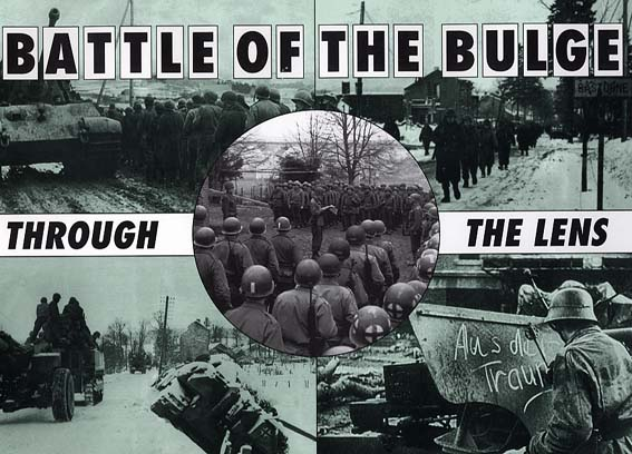 Battle of the Bulge Through th Lens