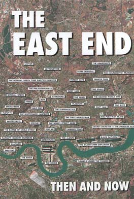 The East End Then and Now