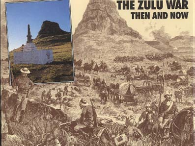 The Zulu War Then and Now