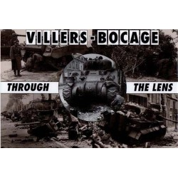VILLERS-BOCAGE THROUGH THE LENS
