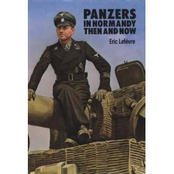 PANZERS IN NORMANDY THEN AND NOW